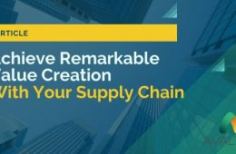 ACHIEVE-REMARKABLE-VALUE-CREATION-WITH-YOUR-SUPPLY-CHAIN